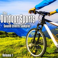 The Outdoor Sports Sound Effects Sampler, Vol. 1 — The Hollywood Edge Sound Effects Library