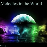 Melodies in the World, Vol. 2 — сборник