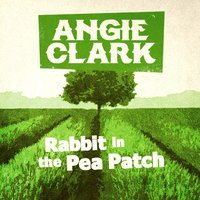Rabbit in the Pea Patch — Angie Clark