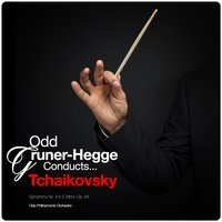 Odd Gruner-Hegge Conducts... Tchaikovsky: Symphony No. 5 in E Minor, Op. 64 — Oslo Philharmonic Orchestra