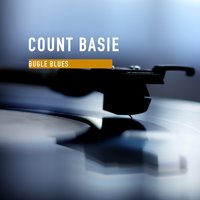 Bugle Blues — Count Basie