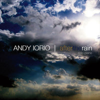 After the Rain (Solo Piano) — Andy Iorio