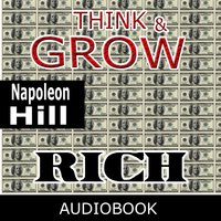 Think and Grow Rich — Napoleon Hill