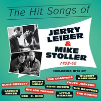 The Hit Songs of Jerry Leiber & Mike Stoller 1952-62 — сборник