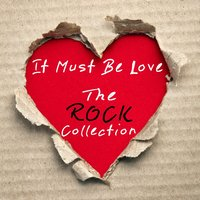 It Must Be Love - the Rock Collection — It's a Cover Up