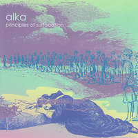 Principles of Suffocation — Alka