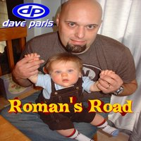 Roman's Road — Dave Paris