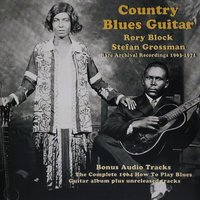 Country Blues Guitar — Rory Block, Stefan Grossman