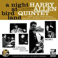 A Night at Birdland, Vol. 1 — Randy Sandke, Harry Allen, Len Skeat, Brian Dee, Oliver Jackson