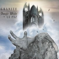 Granite — Doogie White & La Paz