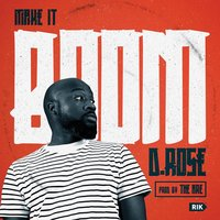 Make It Boom — D. Rose