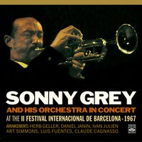 Sonny Grey and His Orchestra in Concert at the II Festival Internacional de Barcelona (1967) — Sonny Grey