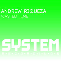Wasted Time — Andrew Riqueza