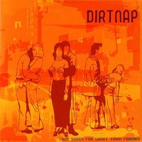 Long Songs For Short Term Friends — Dirtnap