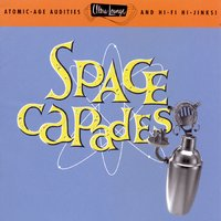Ultra-Lounge / Space-Capades  Volume Three — сборник