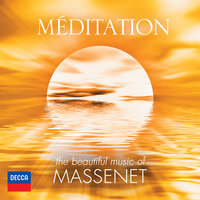 Méditation - The Beautiful Music Of Massenet — сборник