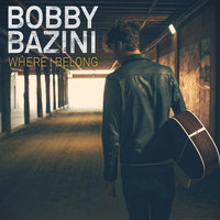 Where I Belong — Bobby Bazini