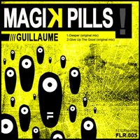Magik Pills — Guillaume