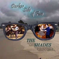 Darker Side of Fun (Re-Mastered) — The Shades