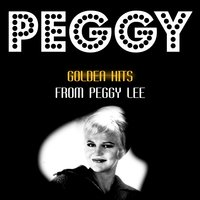 Golden Hits — Peggy Lee