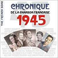 The French Song / Chronique De La Chanson Française - 1945, Vol.22 — сборник
