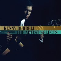 The Artist Selects — Kenny Burrell