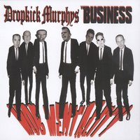 Mob Mentality — Dropkick Murphys & The Business