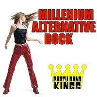 Millenium Alternative Rock — Party Band Kings