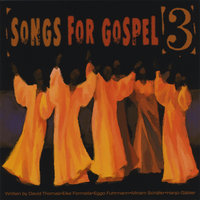 Songs for Gospel, Vol. 3 — Hanjo Gaebler