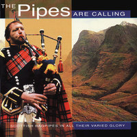 The Pipes Are Calling — Massed Bands Of The British Army