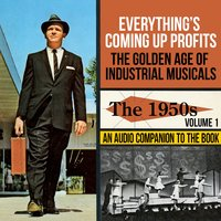 The Golden Age of Industrial Musicals - The 1950s, Vol. 1 — сборник