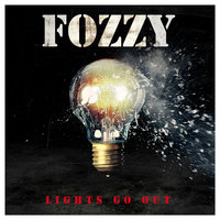 Lights Go Out — Fozzy