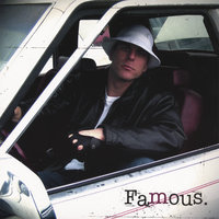 Famous. — White Mike