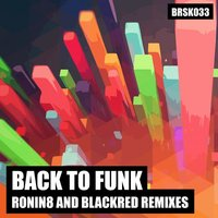 Back to Funk Remixes — Canary Breaks