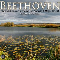 Beethoven: Six Variations on a Theme for Piano in F Major Op. 34 — Rosl Molzer