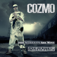 The Streets Are Mine — Cozmo