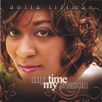 My Time My Season — Anita Tillman