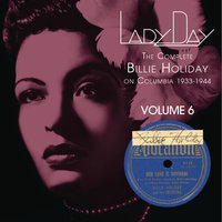 Lady Day: The Complete Billie Holiday On Columbia - Vol. 6 — Billie Holiday