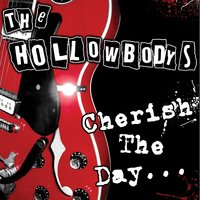 Cherish The Day . . . EP — The Hollowbodys