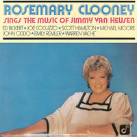 Rosemary Clooney Sings The Music Of Jimmy Van Heusen — Scott Hamilton, Emily Remler, Rosemary Clooney, Joe Cocuzzo, Michael Moore, John Oddo