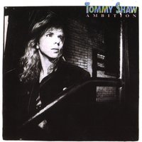 Ambition — Tommy Shaw