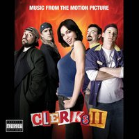 CLERKS II (Music From The Motion Picture) — сборник