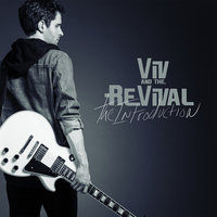 The Introduction — Viv and the Revival