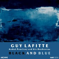 Black and Blue, Part 2 — Guy Lafitte