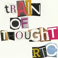 Train of Thought — Refuse the Conformity
