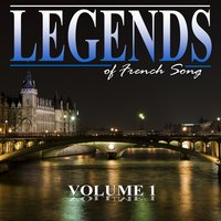 The Legends of French Song, Vol.1 — сборник
