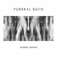 Hands Down — Funeral Suits