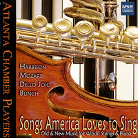Songs America Loves to Sing - Music for Winds, Strings & Piano — Atlanta Chamber Players, Вольфганг Амадей Моцарт