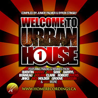 Welcome To Urban House Vol. #1 — Roland Clark, Ron Carroll, Nick Holder, Quentin Harris, EL