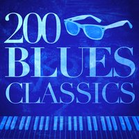 200 Blues Classics — Blues